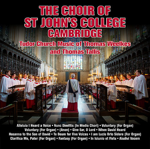 Tudor Church Music of Thomas Weelkes and Thomas Tallis di The Choir of St. Johns College, Cambridge