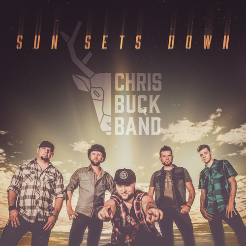 Sun Sets Down by Chris Buck Band