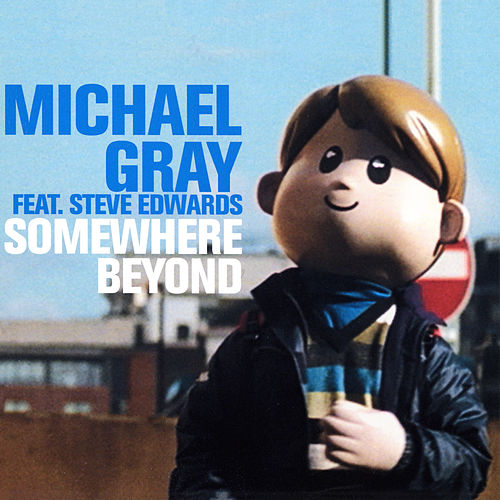 Somewhere Beyond by Michael Gray
