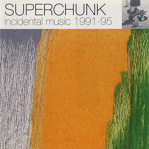 Incidental Music 1991-1995 von Superchunk