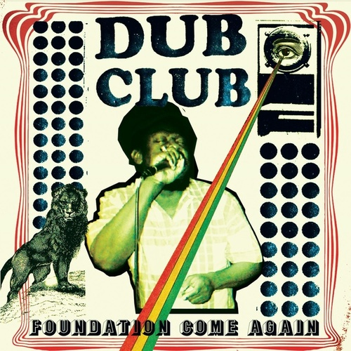 Dub Club: Foundation Come Again von Various Artists