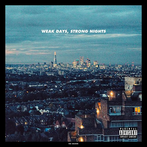 Weak Days, Strong Nights by The Manor