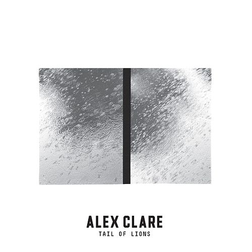 Tail Of Lions von Alex Clare
