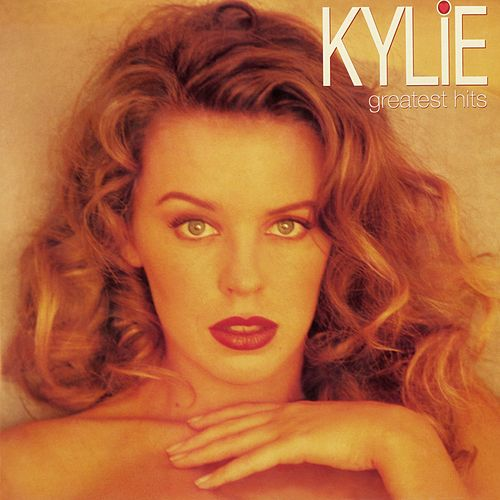 Greatest Hits von Kylie Minogue