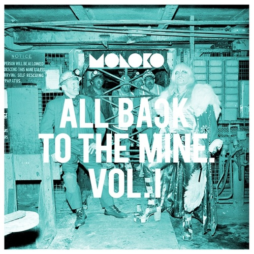 All Back to the Mine: Volume I - A Collection of Remixes von Moloko