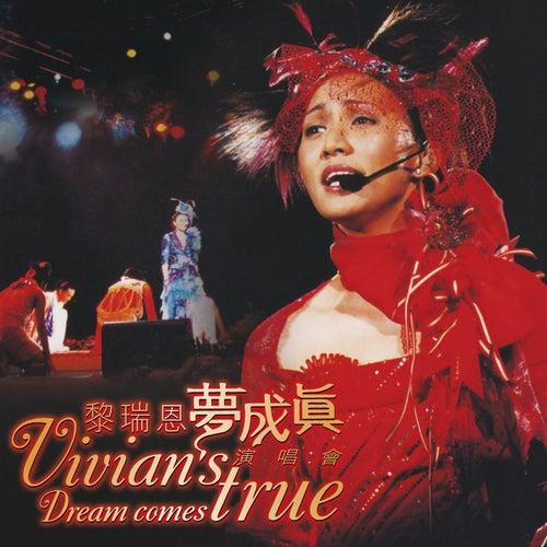 Meng Cheng Zhen Yan Chang Hui (Live) by Vivian Lai