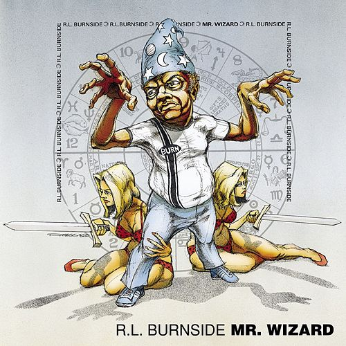 Mr. Wizard de R.L. Burnside