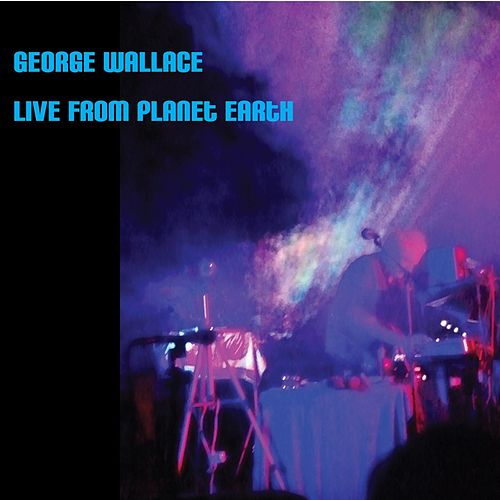 Live from Planet Earth de George Wallace