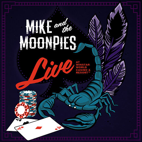 Live at WinStar World Casino & Resort by Mike and the Moonpies