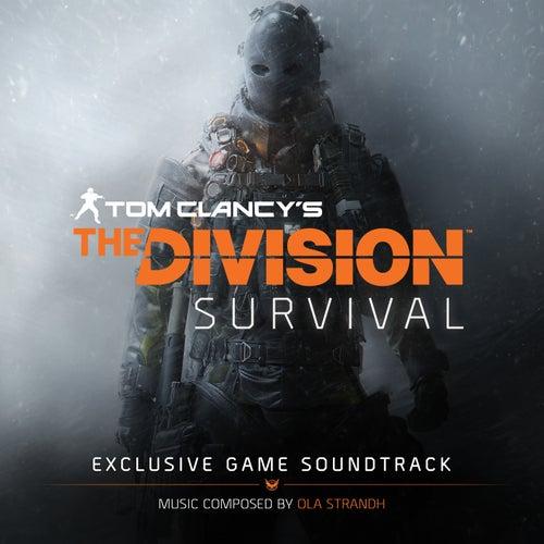 Tom Clancy's The Division Survival (Original Game Soundtrack) by Ola Strandh
