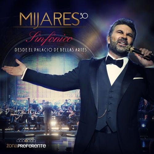 Sinfónico Desde el Palacio de Bellas Artes (En Vivo) de Mijares