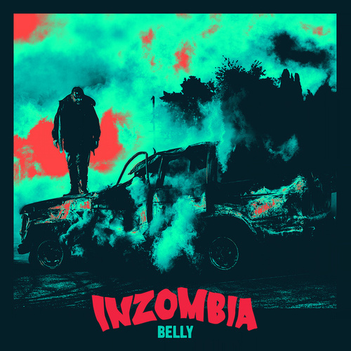 Inzombia by Belly