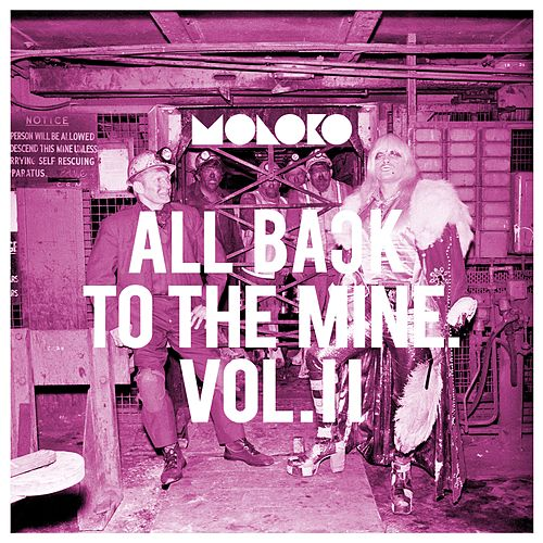 All Back to the Mine: Volume II - A Collection of Remixes by Moloko