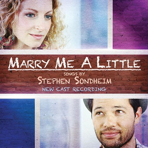Marry Me A Little by Stephen Sondheim