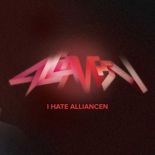 I Hate Alliancen by Various Artists