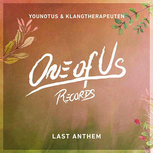 Last Anthem von Younotus