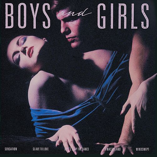 Boys And Girls fra Bryan Ferry