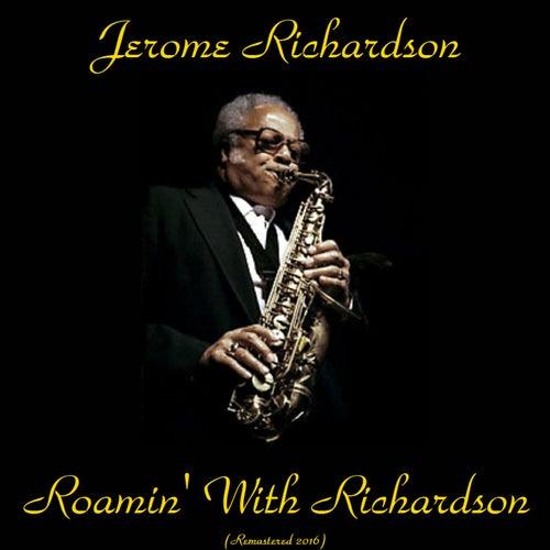 Roamin' with Richardson (Remastered 2016) de Jerome Richardson