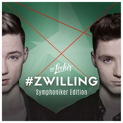 #Zwilling (Symphoniker Edition) von Die Lochis