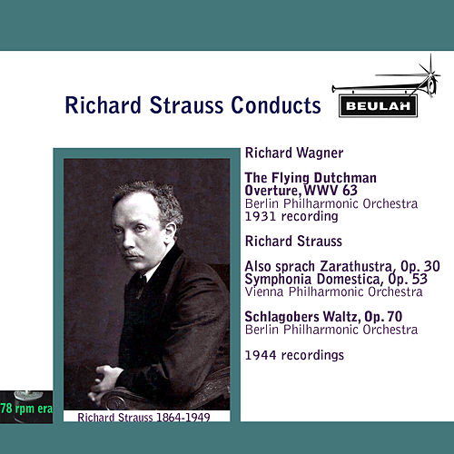 Richard Strauss Conducts by Richard Strauss