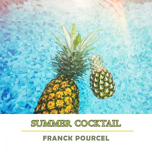 Summer Cocktail von Franck Pourcel