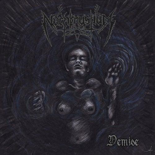 Demise by Nachtmystium