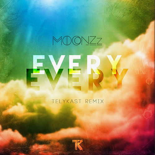 Every Every (Telykast Remix) by MOONZz