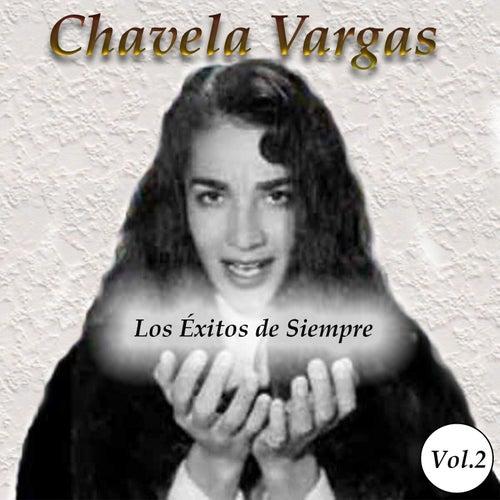 Chavela Vargas - Los Éxitos de Siempre, Vol. 2 von Chavela Vargas