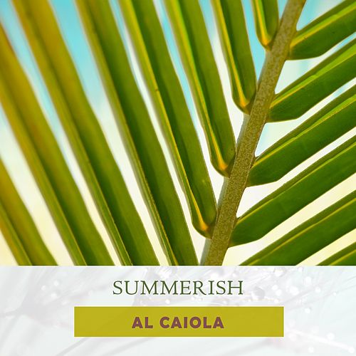 Summerish by Al Caiola