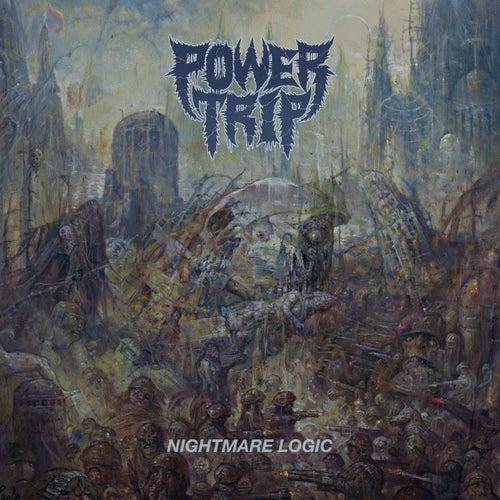 Nightmare Logic fra Power Trip