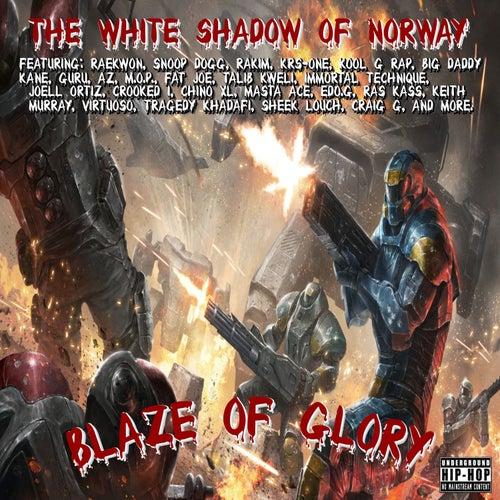 The White Shadow (Blaze of Glory) von The White Shadow