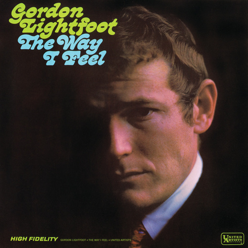 The Way I Feel by Gordon Lightfoot