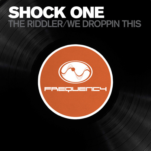 The Riddler / We Be Droppin This by Shock One