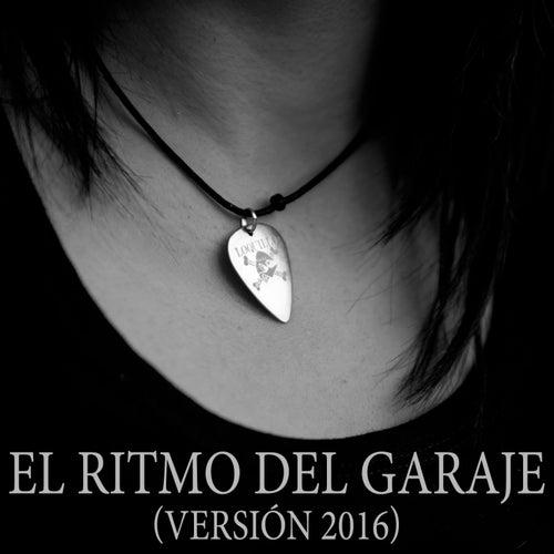 El Ritmo del Garaje (Versión 2016) de Loquillo