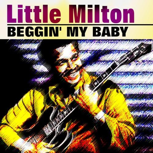 Beggin' My Baby de Little Milton