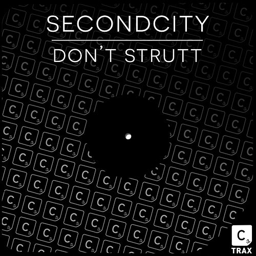 Don't Strutt de SecondCity
