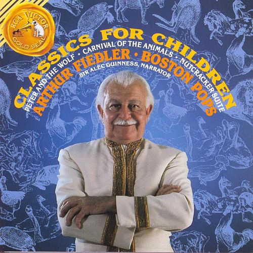 Classics For Children by Arthur Fiedler