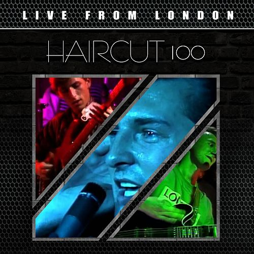 Live From London by Haircut One Hundred