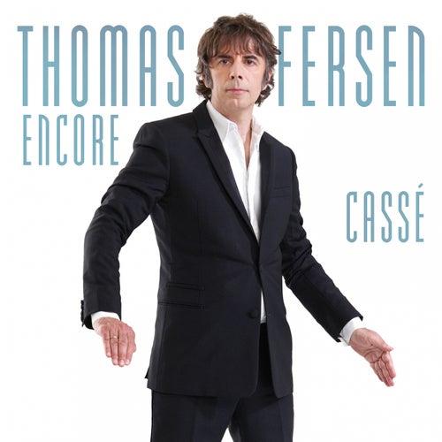 Encore cassé de Thomas Fersen