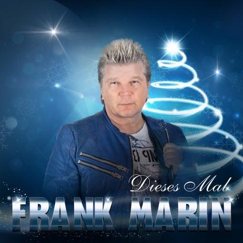 Dieses Mal by Frank Marin