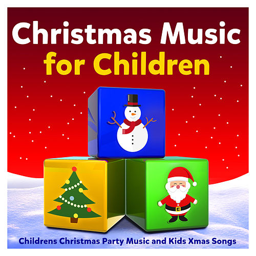 Christmas Carols For Kids.Christmas Music For Children Childrens Christmas By The