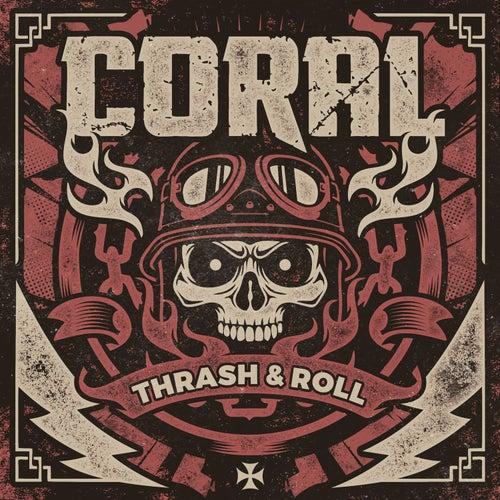 Thrash & Roll de Coral