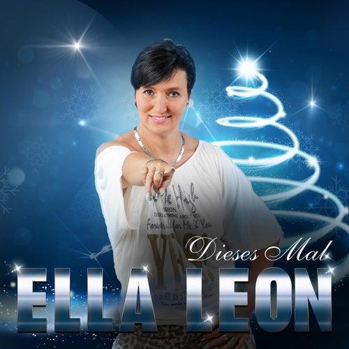 Dieses Mal by Ella Leon