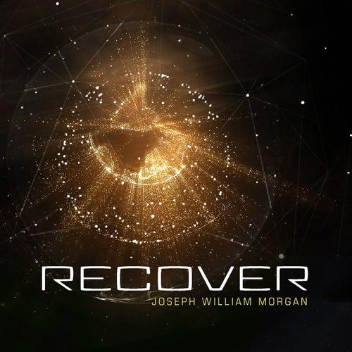 Recover (feat. Shadow Royale) di Joseph William Morgan