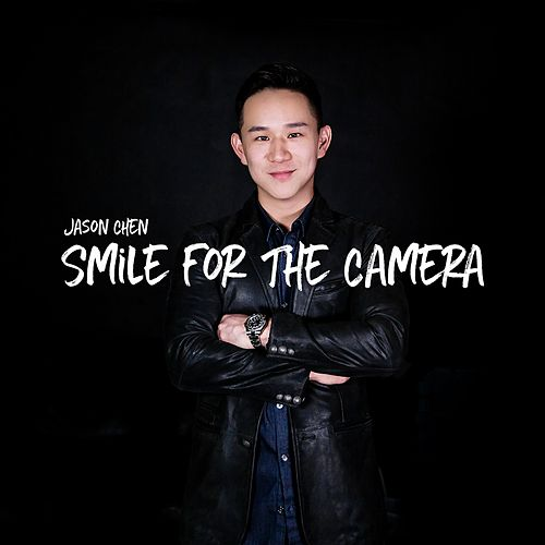 Smile for the Camera de Jason Chen
