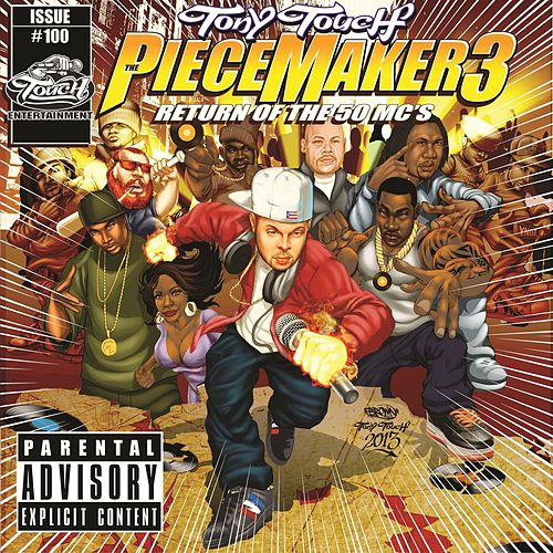 The Piece Maker 3: Return of the 50 Mcs von Tony Touch