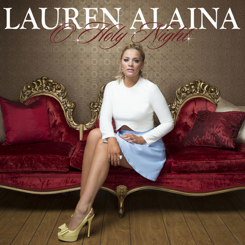 O Holy Night by Lauren Alaina