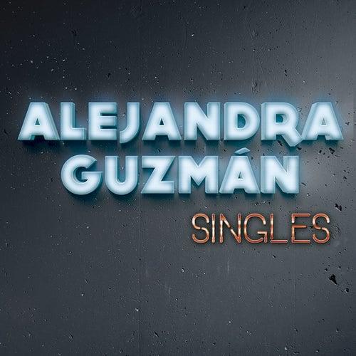Singles de Alejandra Guzmán