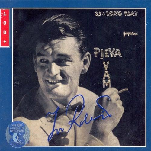Pjeva Vam Ivo Robić by Ivo Robic