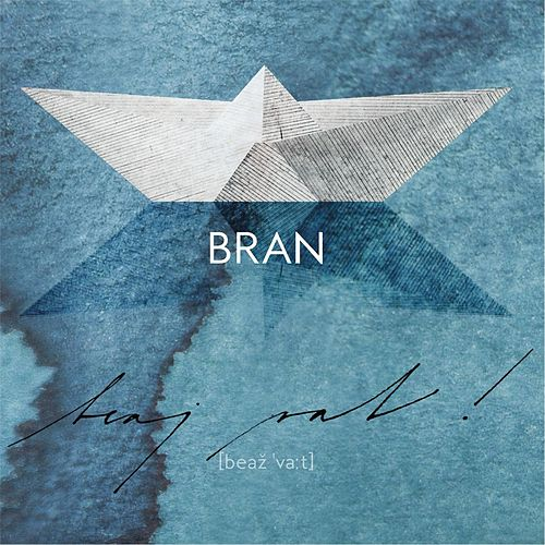 Beaj Vat! von Bran